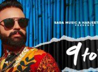 9 To 5 Lyrics by Gagan Kokri
