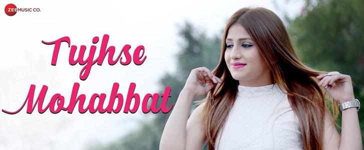Tujhse Mohabbat Lyrics by Piyush Shukla