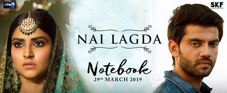 Nai Lagda lyrics from Notebook