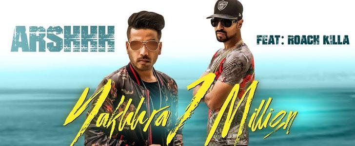 Nakhra 1 Million lyrics by Arshhh