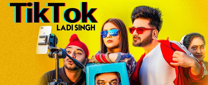 Tik Tok lyrics by Ladi Singh