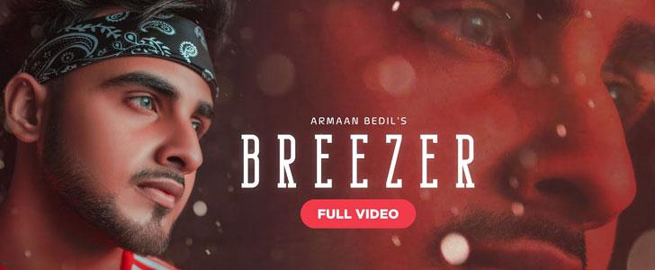 Breezer lyrics by Armaan Bedil