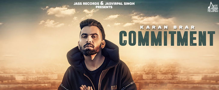 Commitment lyrics by Karan Brar