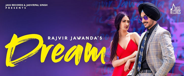 Dream lyrics by Rajvir Jawanda