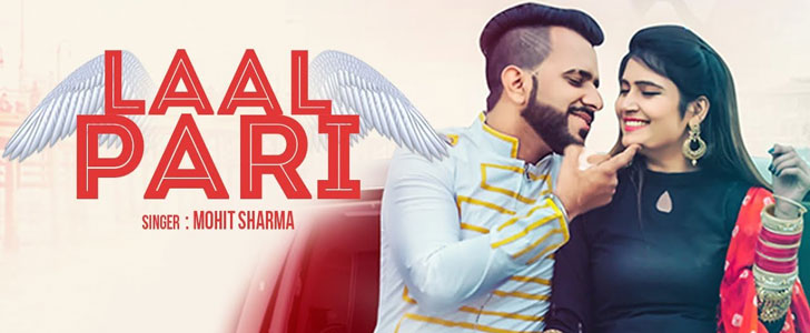 Laal Pari lyrics by Mohit Sharma