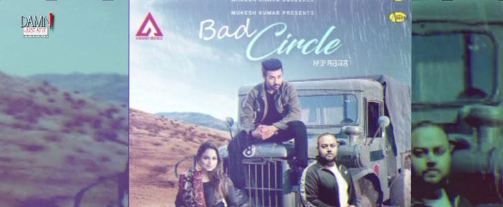 Bad Circle lyrics by Gurvinder Brar