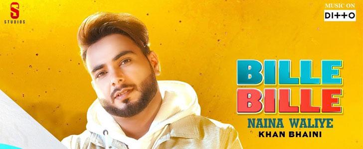 Bille Bille Naina Waliye lyrics by Khan Bhaini