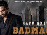 Badmashi Lyrics by Navv Bajwa
