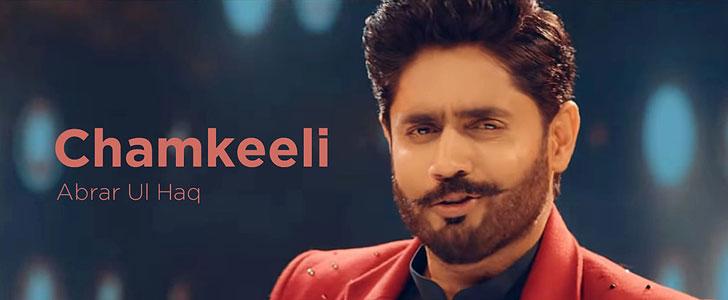 Chamkeeli lyrics by Abrar Ul Haq