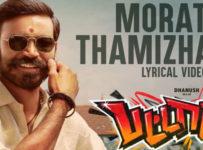 Morattu Thamizhan Da Lyrics from Pattas