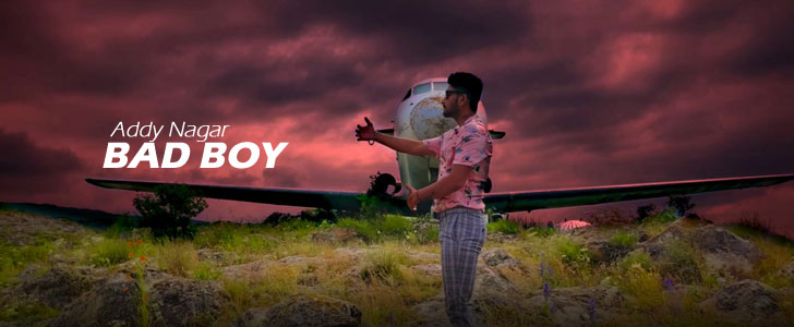 Bad Boy lyrics by Addy Nagar, Smruti Jalpur
