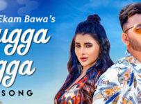 Bugga Bugga Lyrics by Ekam Bawa