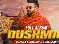 Dushman Lyrics by Dilpreet Dhillon