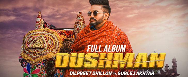 DUSHMAN LYRICS - DILPREET DHILLON - LyricsBull.com