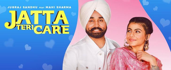 Jatta Teri Care lyrics by Jugraj Sandhu