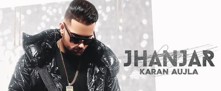 Jhanjar lyrics by Karan Aujla