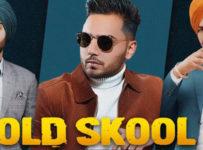 Old Skool Lyrics by Prem Dhillon
