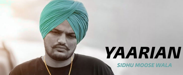 Yaarian lyrics by Sidhu Moose Wala
