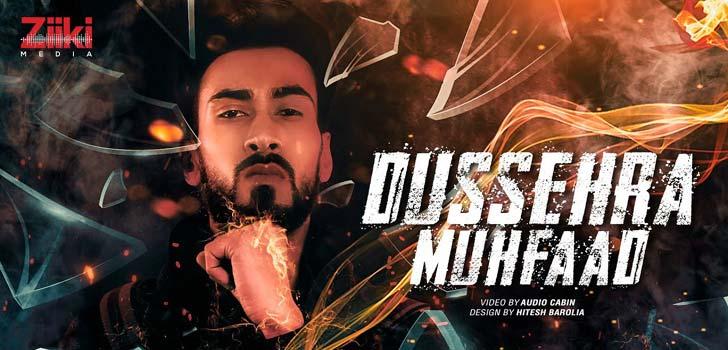 Dussehra Lyrics by Muhfaad