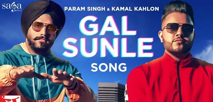 Gal Sunle Lyrics by Param Singh