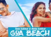 Goa Beach Lyrics by Tony Kakkar