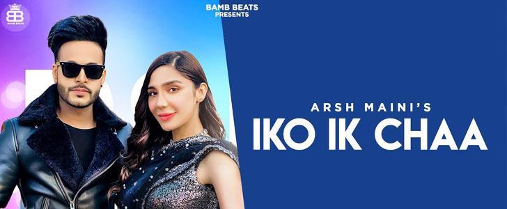 Iko Ik Chaa Lyrics by Arsh Maini