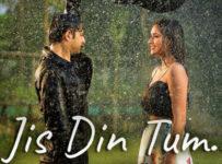 Jis Din Tum Lyrics by Soham Naik