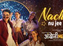Nachan Nu Jee Karda Lyrics from Angrezi Medium