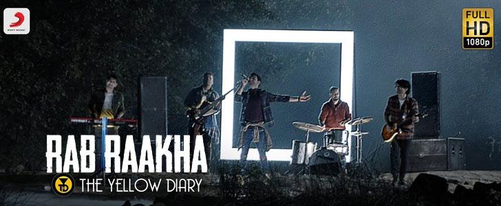 Rab Raakha Lyrics by The Yellow Diary
