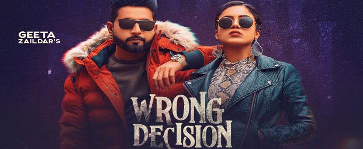 Wrong Decision lyrics by Geeta Zaildar, Gurlez Akhtar