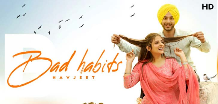 Bad Habits Lyrics by Navjeet