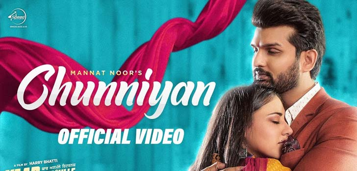 Chunniyan Lyrics by Mannat Noor