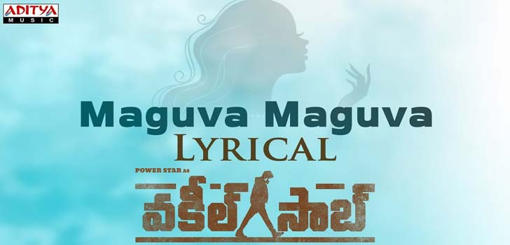 Maguva Maguva Lyrics from Vakeel Saab