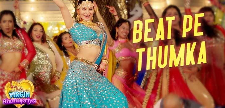 Beat Pe Thumka Lyrics from Virgin Bhanupriya