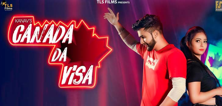 Canada Da Visa Lyrics by Kanav