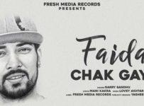 Faida Chak Gayi Lyrics by Garry Sandhu