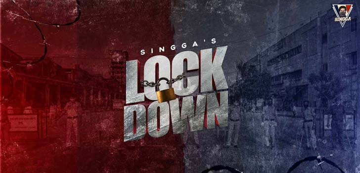 Lockdown Lyrics by Singga