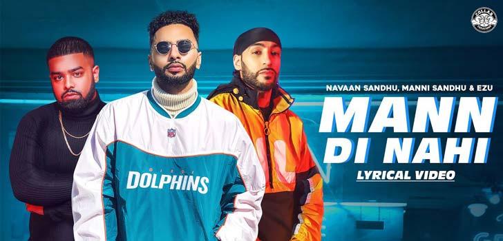 Mann Di Nahi Lyrics by Manni Sandhu