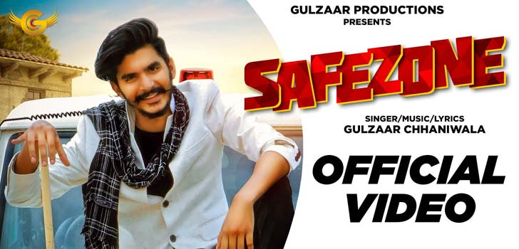 Safezone Lyrics by Gulzaar Chhaniwala