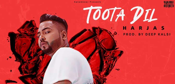 Toota Dil Lyrics by Harjas
