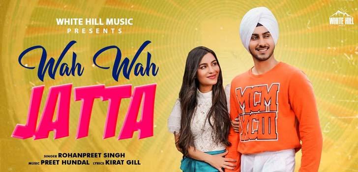 Wah Wah Jatta Lyrics by Rohanpreet Singh