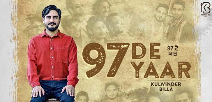 97 De Yaar Lyrics by Kulwinder Billa