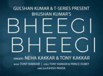 Bheegi Bheegi Lyrics by Neha Kakkar