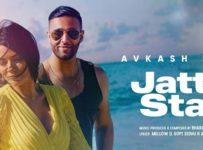 Jatt Di Star Lyrics by Avkash Mann