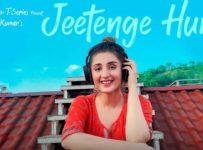Jeetenge Hum Lyrics by Dhvani Bhanushali