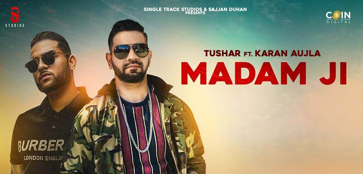 Madam Ji Lyrics by Karan Aujla