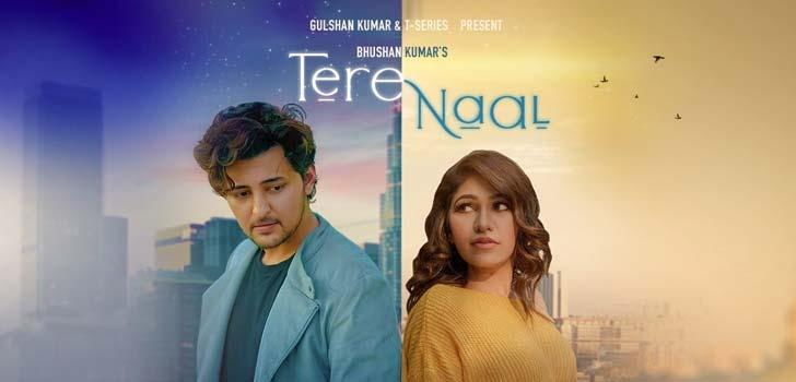 Tere Naal Lyrics by Tulsi Kumar x Darshan Raval