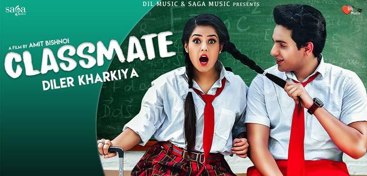 Classmate Lyrics by Diler Kharkiya