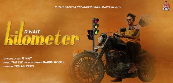 Kilometer Lyrics by R Nait