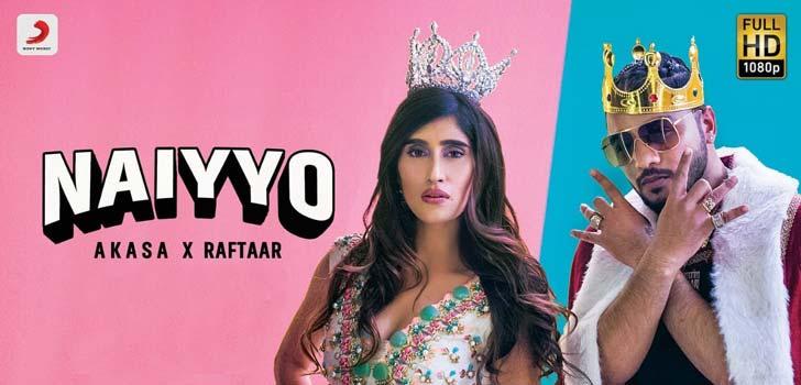 Naiyyo Lyrics by Raftaar and Akasa